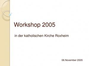 thumbnail of 2005-11-06-workshop-katholische-kirche-roxheim