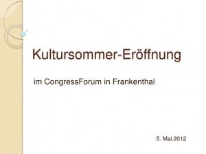 thumbnail of 2012-05-05-kultursommercongressforum-frankenthal