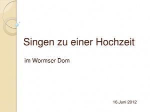 thumbnail of 2012-06-16-hochzeit-im-wormser-dom